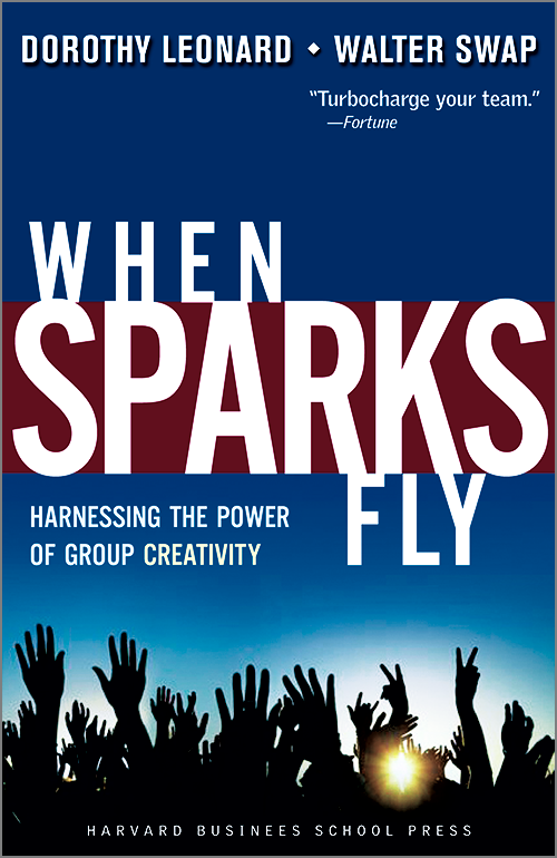 When Sparks Fly: Harnessing the Power of Group Creativity ^ 7936