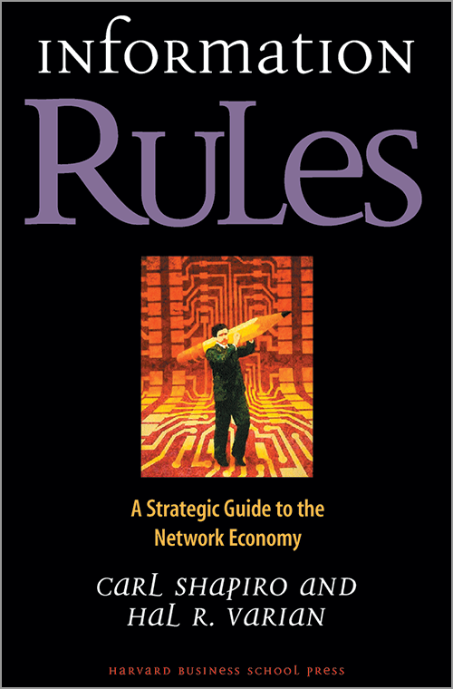 Information Rules: A Strategic Guide to the Network Economy ^ 863X