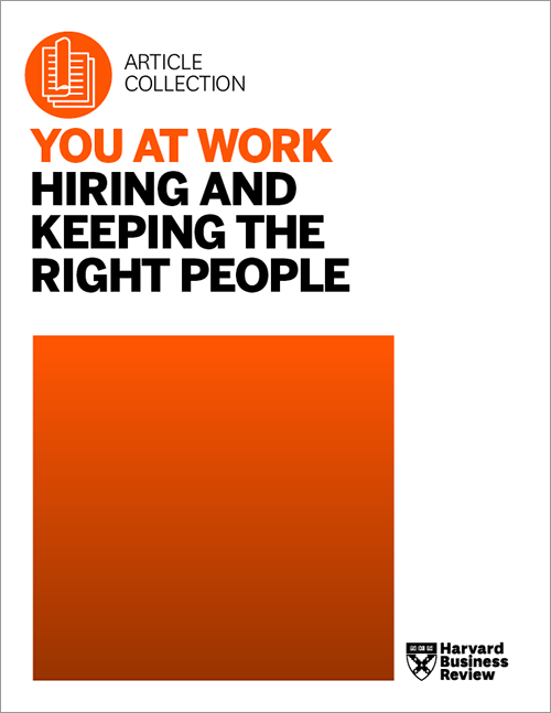 You at Work: Hiring and Keeping the Right People ^ BPHKRP