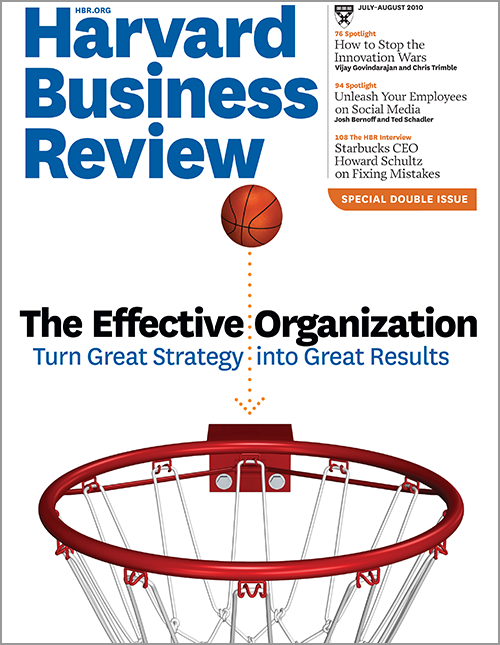 Harvard Business Review, July-August 2010 ^ BR1007
