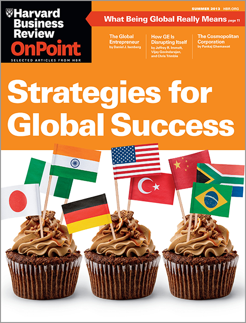Strategies for Global Success (HBR OnPoint Magazine) ^ OPSU13