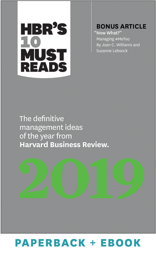 HBR's 10 Must Reads 2019: The Definitive Management Ideas of the Year from Harvard Business Review (Paperback + Ebook) ^ 1071BN