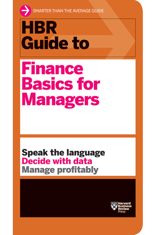 HBR Guide to Finance Basics for Managers ^ 11185
