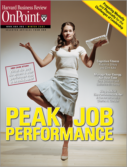 Peak Job Performance: Preparing Mentally and Physically for the Challenges of Leadership (HBR OnPoint Executive Edition) ^ 2686