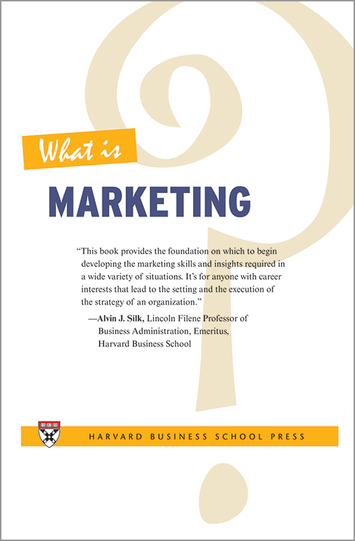 What Is Marketing? ^ 4605