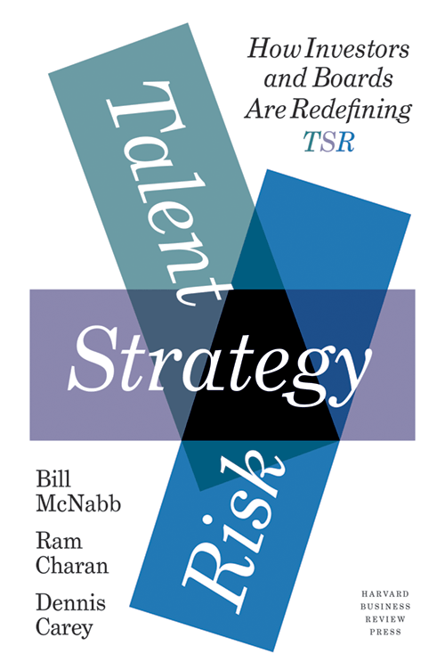 Talent, Strategy, Risk: How Investors and Boards Are Redefining TSR ^ 10306