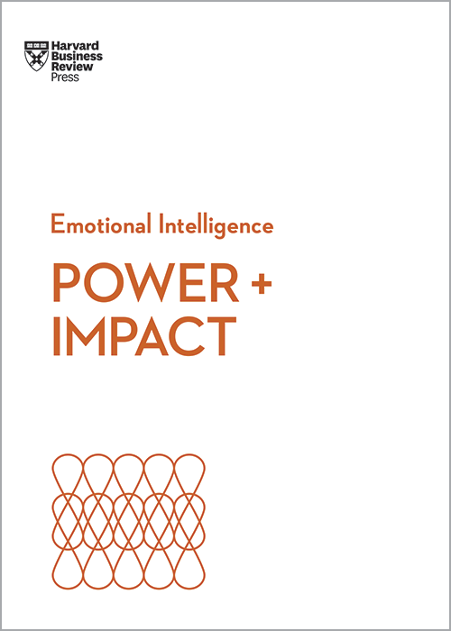 Power and Impact (HBR Emotional Intelligence Series) ^ 10287
