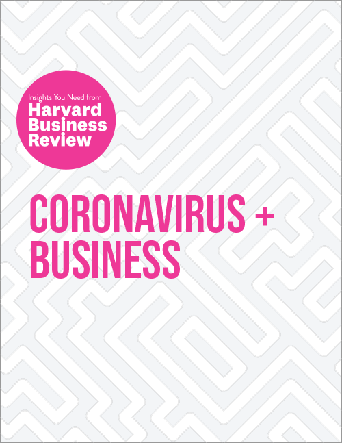 Coronavirus and Business: The Insights You Need from Harvard Business Review ^ 10440