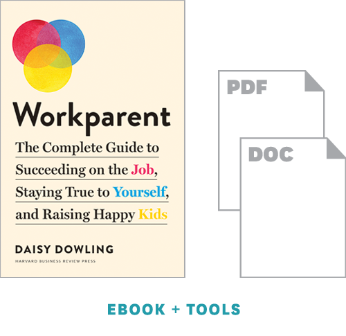 The Workparent Toolkit: Essential Support for Working Parents ^ 10543