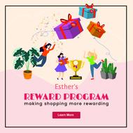 Esther's Reward Program