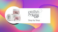 Gelish Xpress Dip French Manicure Step-by-Step
