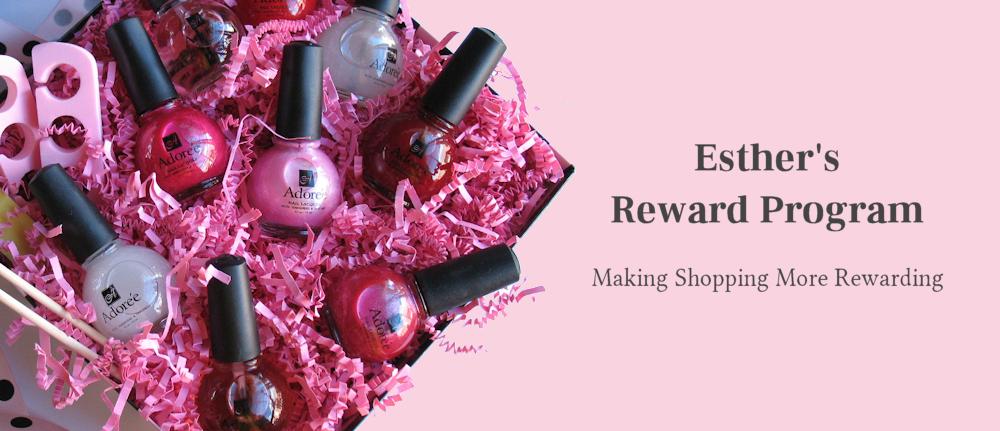 Esther's Nail Center Reward Program