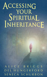 Accessing Your Spiritual Inheritance book cover