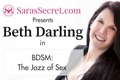 Beth Darling in BDSM: The Jazz of Sex