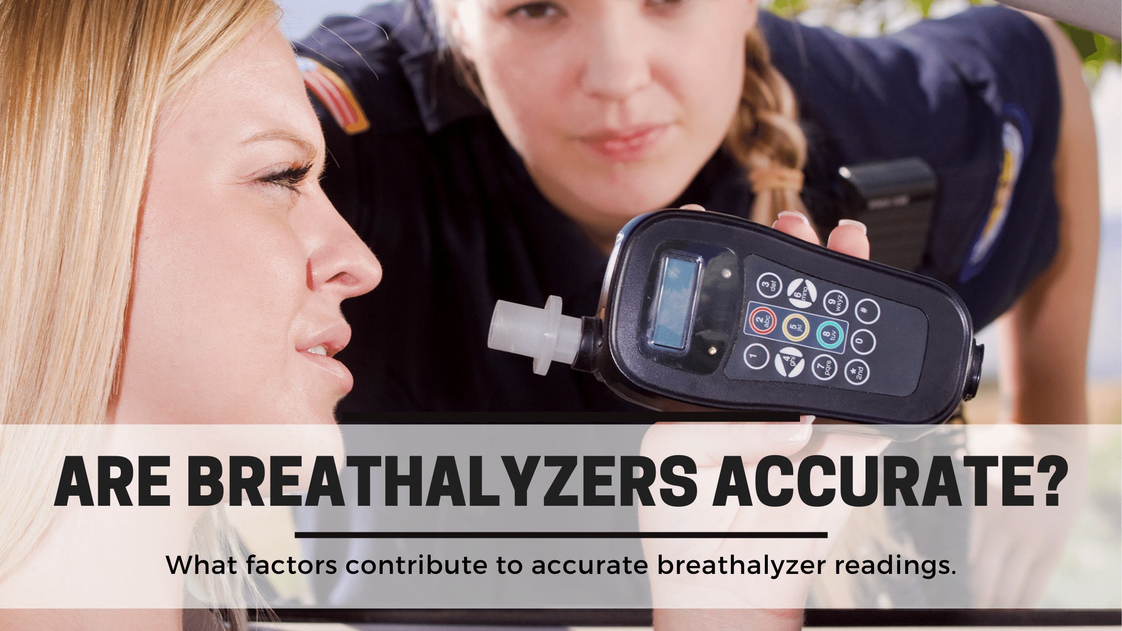 are-breathalyzers-accurate-blog.png
