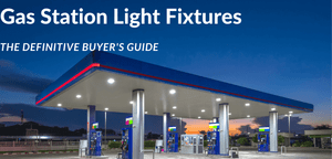​Choosing High Quality LED Light Fixtures for Gas Stations, Convenience Stores & Car Service Areas