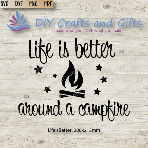 Life Is Better Around a Campfire Cut File