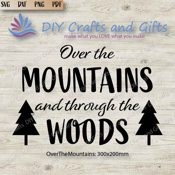 Over the Mountains and Through the Woods Cut File