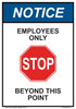 "notice employees only beyond this point sign 7"" x 10"""