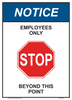 "notice employees only beyond this point sign 10"" x 14"""