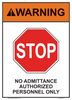 "warning no admittance authorized personnel only sign 10"" x 14"""