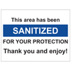 "sanitized sign 8"" x 6"" 4 mils thick"