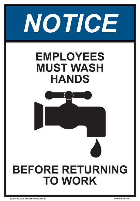 "notice employees must wash hands sign 7"" x 10"""