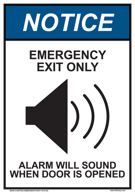 "notice emergency exit only alarm will sound sign 7"" x 10"""