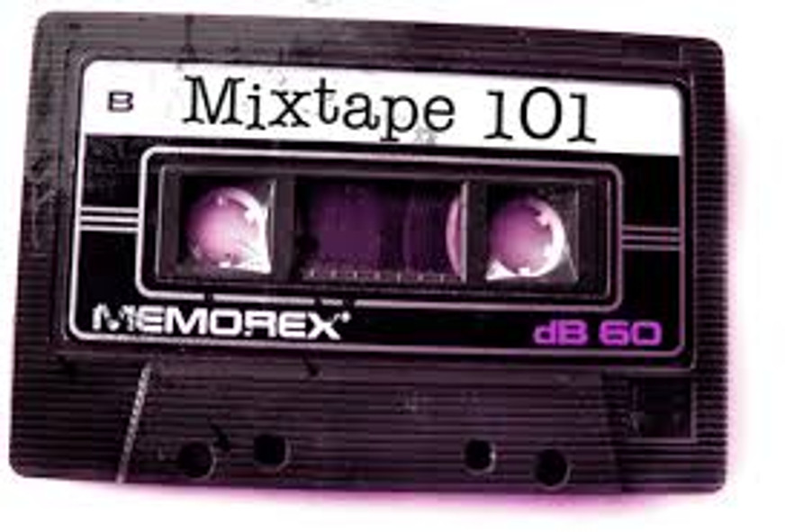 7 Things You Need to Know to Make the Perfect Mixtape