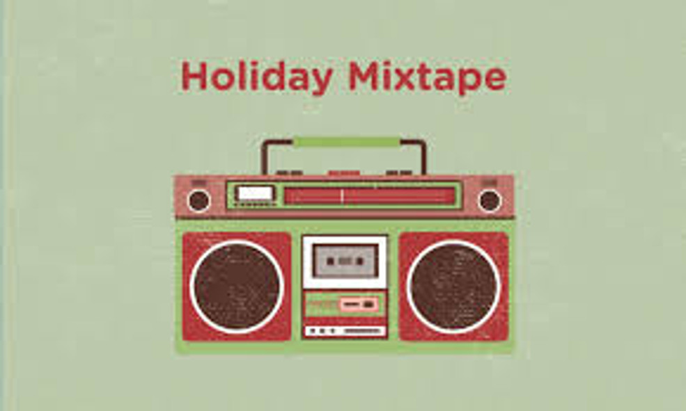 You Never Told me What you Wanted for Christmas, so Here's a Mixtape