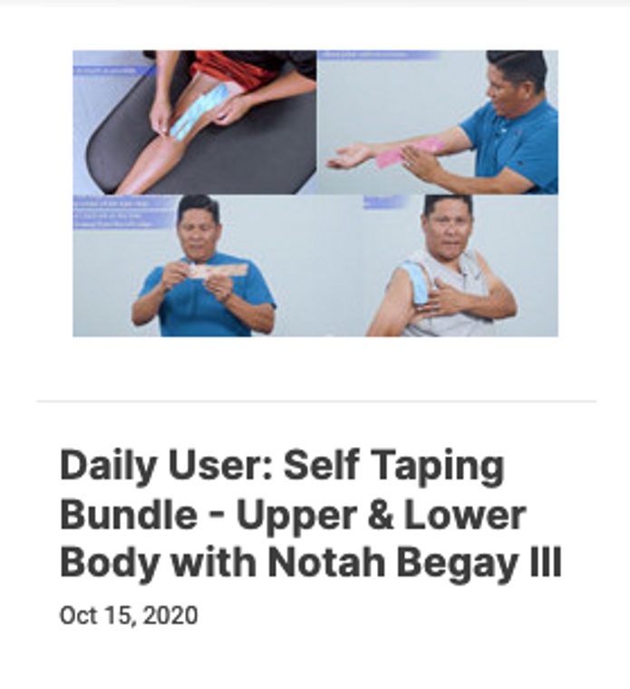 Daily User: Self Taping Bundle - Upper & Lower Body with Notah Begay III