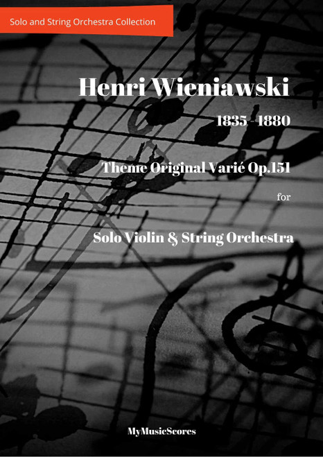 Wieniawski Theme original varié Op.15 for Violin and String Orchestra