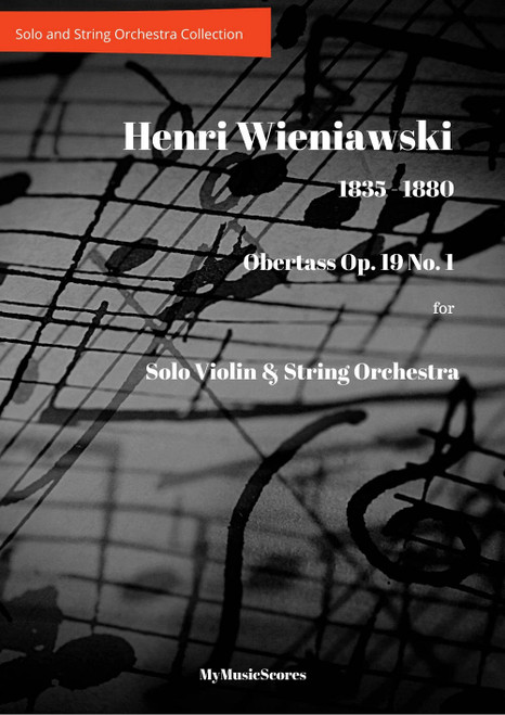 Wieniawski Obertass Op. 19 No. 1 for Violin and String Orchestra