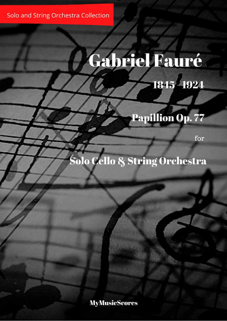 Gabriel Fauré Papillon Op.77 for Cello and String Orchestra Cover