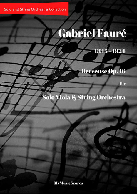 Faure Berceuse Op.16 for Viola and String Orchestra Cover