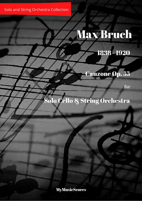 Bruch Canzone OP. 55 for Cello and String Orchestra Cover