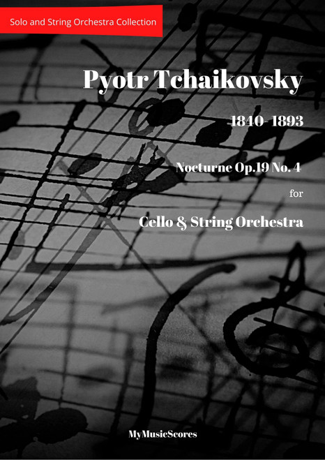 Tchaikovsky Nocturne Op.19 No. 4 for Cello and String Orchestra Cover