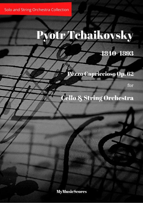 Tchaikovsky Pezzo Capriccioso Op. 62 for Cello and String Orchestra Cover