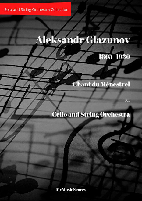 Glazunov Chant du Ménestrel Op. 71  for Cello and String Orchestra Cover