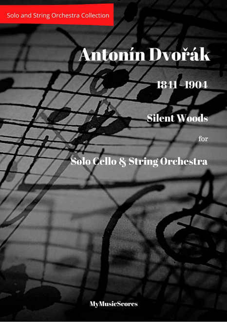 Dvorak Silent Woods for Cello and String Orchestra Cover