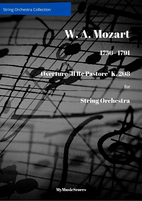 "Mozart Overture ""Il Re Pastore"" K. 208 for String Orchestra Cover"