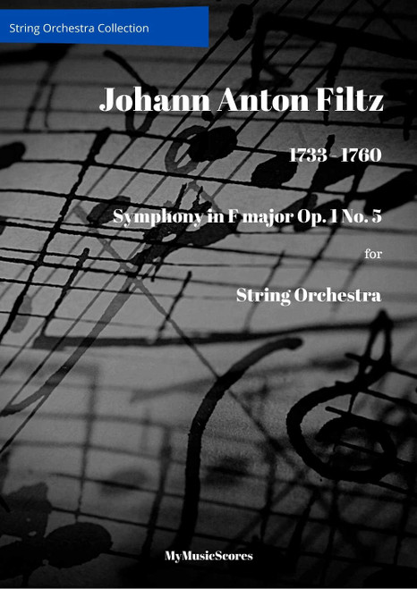 Filtz Symphony in F major Op. 1 No. 5 for String Orchestra