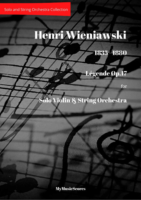 Wieniawski Legende Op.17 for Violin and String Orchestra