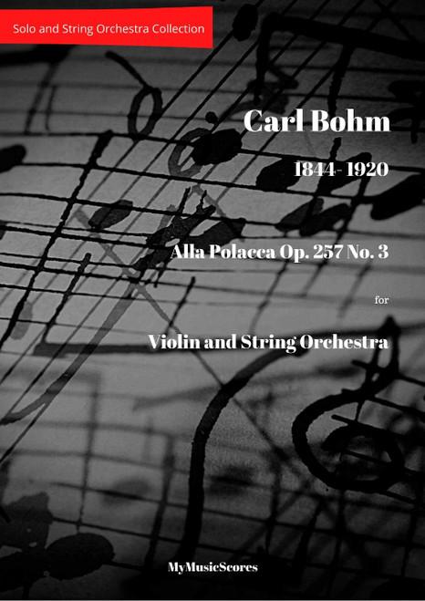Bohm Alla Polacca Op. 257 No. 3 Violin and Orchestra