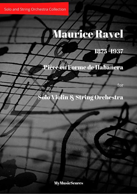 Ravel Pièce en Forme de Habanera for Violin and String Orchestra