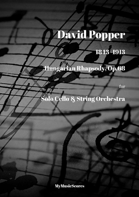 Popper Hungarian Rhapsody Op. 68 for Cello and String Orchestra