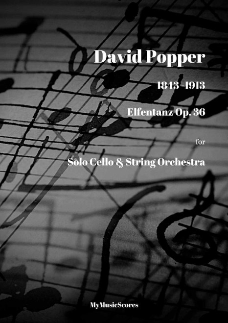 Popper Elfentanz Op. 39 for Cello and String Orchestra