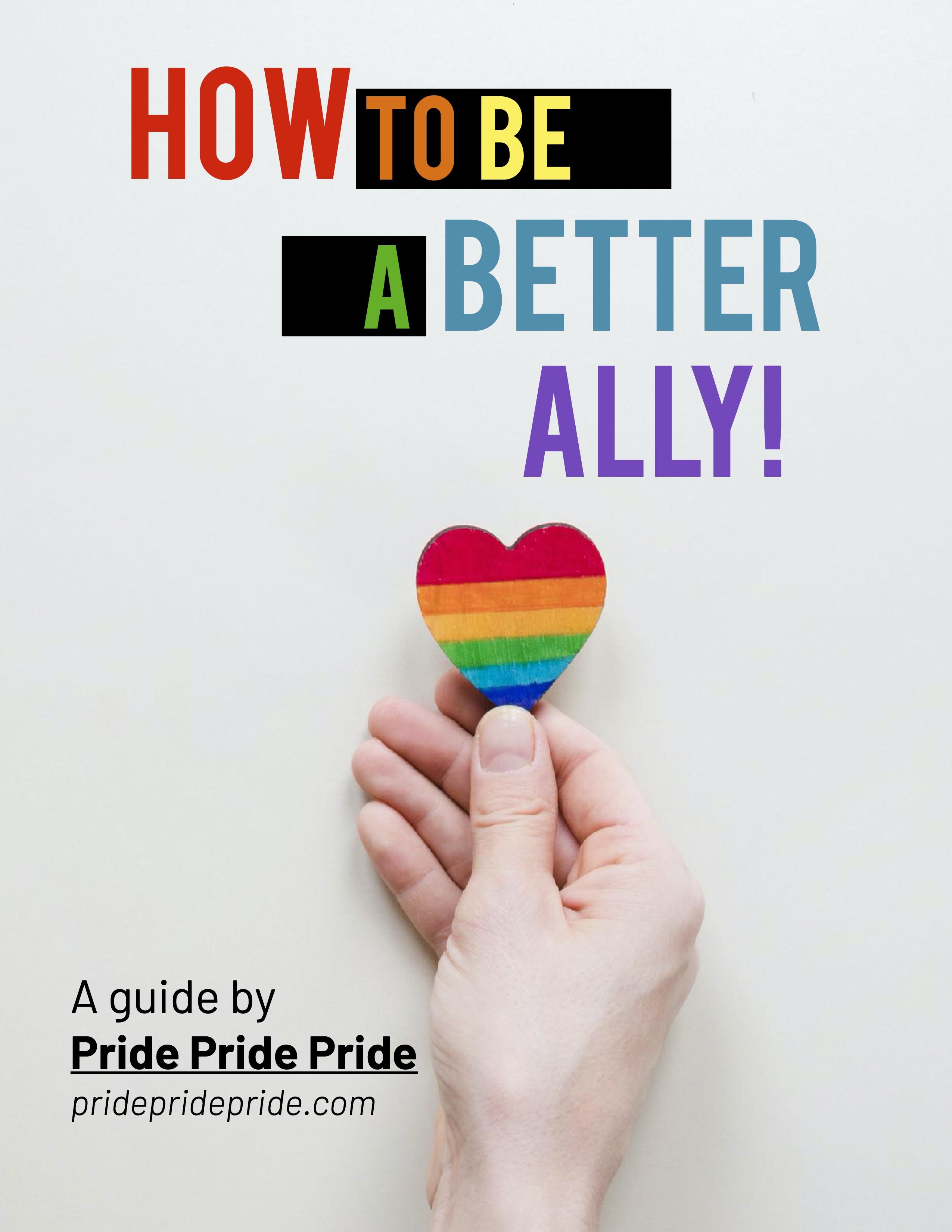 how-to-be-an-ally-pridepridepride-dot-com.jpg
