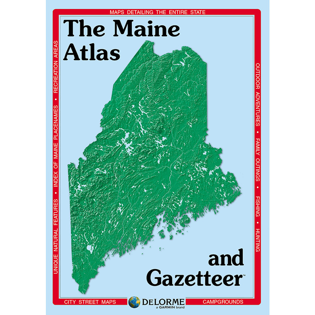 DeLorme Atlas & Gazetteer: Maine