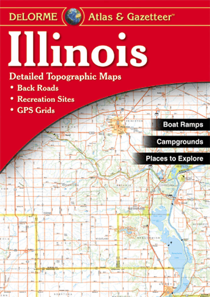 DeLorme Atlas & Gazetteer: Illinois
